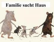 Familie sucht Haus