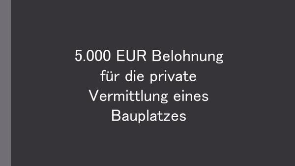 5.000 EUR » Grundstücke, Bauplätze