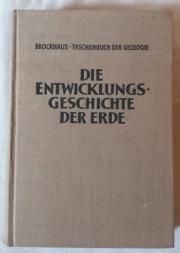 Brockhaus-Taschenbuch der Geologie - Die Entwicklungsgeschichte