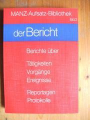 DEUTSCH - AUFSATZ - BIBLIOTHEK - MANZVERLAG - DER BERICHT