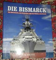 Schlachtschiff Bismarck Hachette