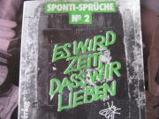 SPONTI-SPRÜCHE No 2 - Es wird