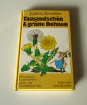 Tausendschön grüne Bohnen